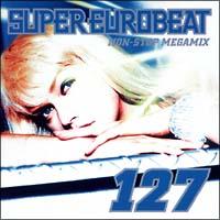 スーパー・ユーロビート VOL.127 NON-STOP MEGA MIX