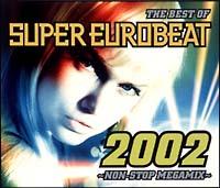 ザ・ベスト・オブ・スーパー・ユーロビート 2002