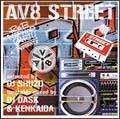 R&B/ヒップホップ・パーティ・プリゼンツ・AV8・ストリート