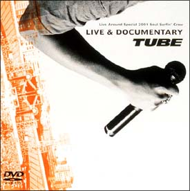 Live Around Special 2001 Soul Surfin' Crew LIVE&DOCUMENTARY
