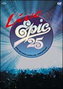 LIVE EPIC 25