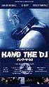 ハング・ザ・DJ