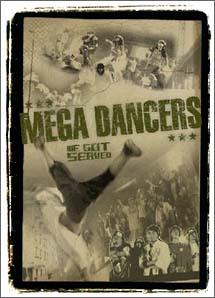 MEGA DANCERS~WE GOT SERVED~