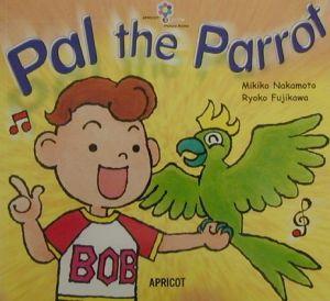 『Pal the parrot』中本幹子