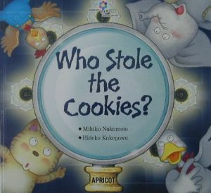 『Who stole the cookies?』中本幹子
