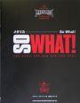 So what! メタリカ
