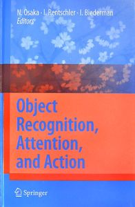 Object Recognition,Attention,and Action