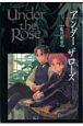 Under the Rose 春の賛歌 (6)