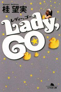 Lady、GO