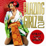 BLAZING GIRLZ VOL.2~LINK UP!JAPAN×JAMAICA~