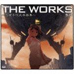 THE WORKS~志倉千代丸楽曲集~5.0