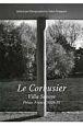 ル・コルビュジエ サヴォア邸 世界現代住宅全集5 フランス,ポワッシー 1928-31