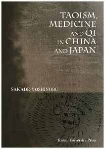 TAOISM,MEDICINE AND QI IN CHINA AND JAPAN