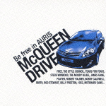Be Free in AURIS McQUEEN DRIVE