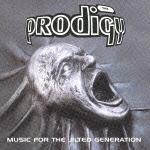 ザ・プロディジー『Music For The Jilted Generation』