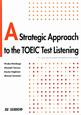 TOEICテスト リスニング・ビジネストリップ A Strategic Approach to t