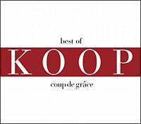 KOOP『Coup de grace 1997-2007』