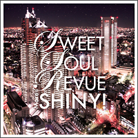 Sweet Soul Revue More Shiny! Compiled & mixed by Soul Source