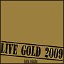 LIVE GOLD 2009(DVD付)