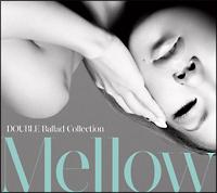 DOUBLE『DOUBLE Ballad Collection Mellow』
