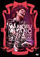 MAMORU MIYANO LIVE TOUR 2009~SMILE&BREAK~
