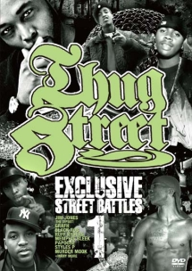 THUG STREET-EXCLUSIVE STREET BATTLE 01-