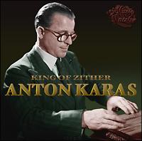 アントン・カラス『永遠のチター奏者、アントン・カラス/第三の男』