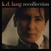 k.d.ラング『RECOLLECTION』