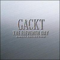 THE ELEVENTH DAY ~SINGLE COLLECTION~
