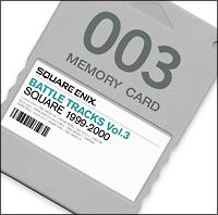 SQUARE ENIX BATTLE TRACKS Vol.3 SQUARE  1999~2000