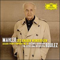マーラー:子供の不思議な角笛、交響曲第10番からアダージョ