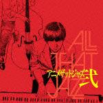Anime That Jazz 弐