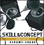 SKILL & CONCEPT