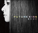 倉木麻衣『FUTURE KISS』