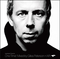 Heartbeat Presents One Time! Mixed by Gilles Peterson×AIR