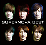 SUPERNOVA BEST(A)(DVD付)