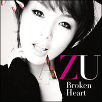 AZU『BROKEN HEART』