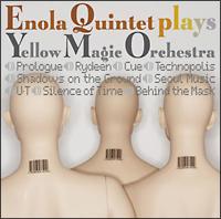 ENOLA QUINTET plays YELLOW MAGIC ORCHESTRA