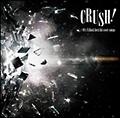 D-SHADE『CRUSH!-90's V-Rock best hit cover songs-』