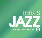 THIS IS JAZZ ベスト・アンド・グレイテスト Vol.2