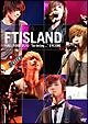 "FTISLAND HALL TOUR ""So today・・・"" ENCORE"
