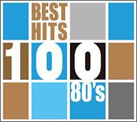 ベスト・ヒット 100 80'S