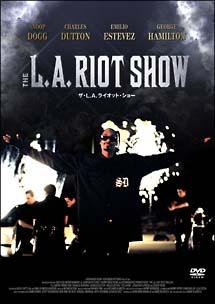 THE L.A. RIOT SHOW