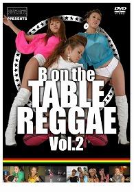 流派-R presents ~B on The Table Reggae~ vol.2