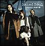 Naked Soul(DVD付)