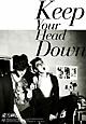 ウェ (Keep Your Head Down)日本ライセンス盤(DVD付)