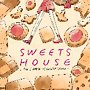 SWEETS HOUSE ~for J-POP HIT COVERS COOKIE~