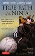 TRUE PATH of the NINJA THE DEFINITIVE TRANSLATIO