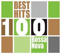 ベスト・ヒット100~ボサ・ノヴァ