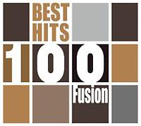 ベスト・ヒット100~フュージョン